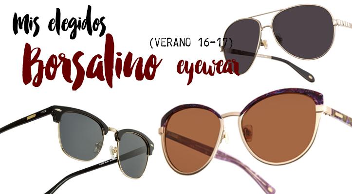 Mis lentes de sol favoritos de Borsalino Eyewear